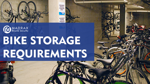 Bike Storage Requirements Title on Bike Storage Area